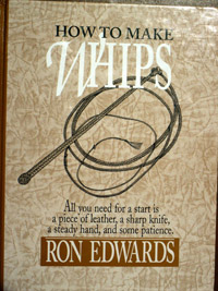 Скачать Ron Edwards - How to Make Whips